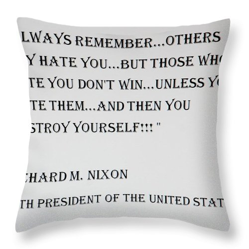 Quote Throw Pillow featuring the photograph Nixon Quote by Rob Hans
