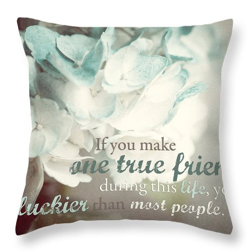 Friendship Throw Pillow featuring the photograph One True Friend Typography Print by Lisa Russo