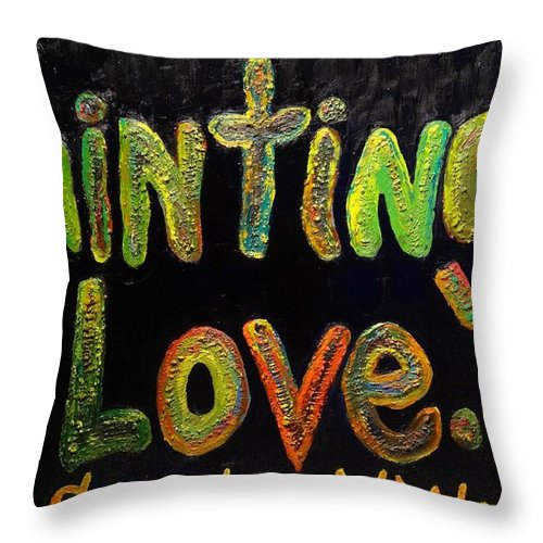 Art Work Throw Pillow featuring the painting Paintings I Love.com IIi by Douglas W Warawa