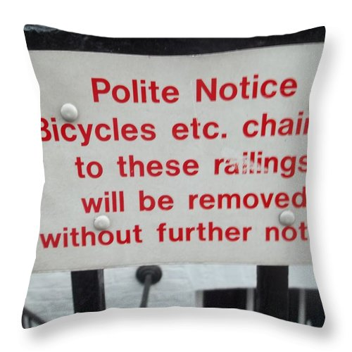 Warning Throw Pillow featuring the photograph Polite Warning by James Potts