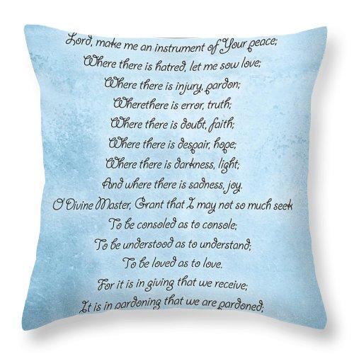Prayer Of Saint Francis Throw Pillow featuring the digital art Prayer Of Saint Francis by Dan Sproul