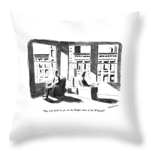 A Couple Throw Pillow featuring the drawing Say, Why Don't We Go See The Hopper Show by James Stevenson