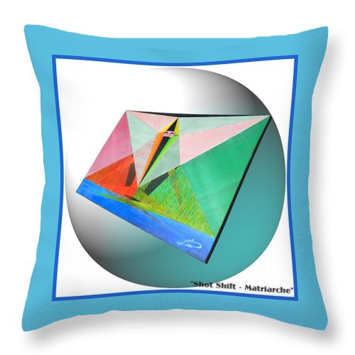 Shot Throw Pillow featuring the painting Shot Shift - Matriarche Variant by Michael Bellon