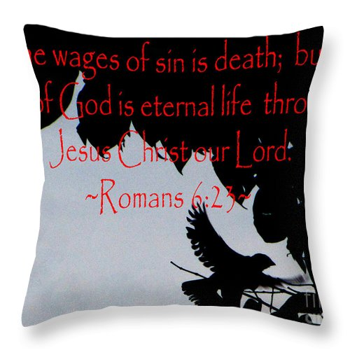 Jesus Christ Throw Pillow featuring the photograph The Bible Eternal Life Romans by Ron Tackett