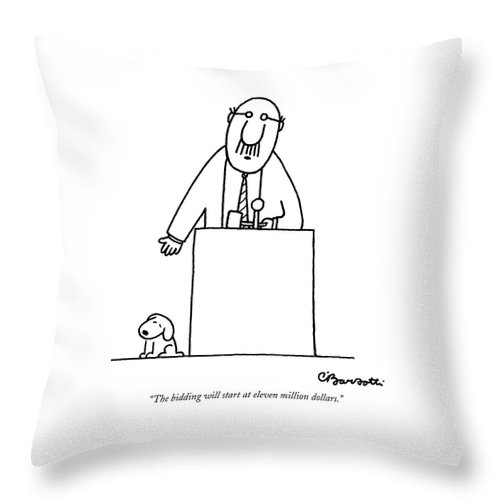 Auctioneer Throw Pillow featuring the drawing The Bidding Will Start At Eleven Million Dollars by Charles Barsotti