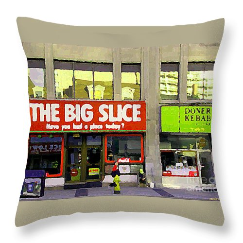 Toronto Throw Pillow featuring the painting The Big Slice Pizzeria Downtown Toronto Restaurants Doner Kebob House Street Scene Painting Cspandau by Carole Spandau