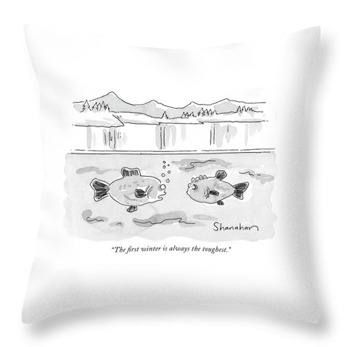 The First Winter Is Always The Toughest Throw Pillow