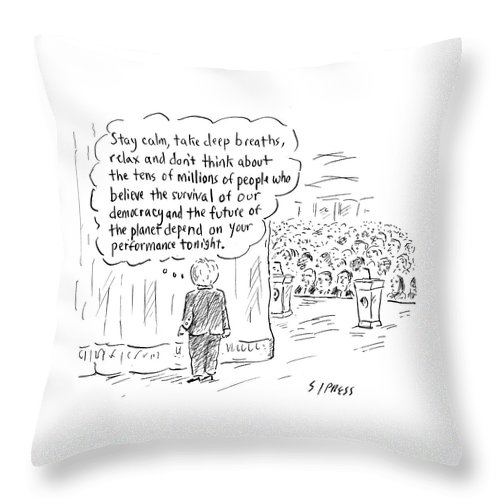 Stay Calm Throw Pillow featuring the drawing The Future Of The Planet Depend by David Sipress