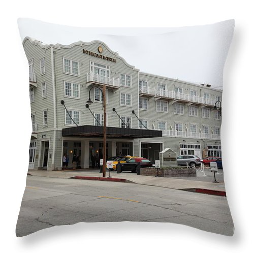 Monterey Throw Pillow featuring the photograph The Intercontinental Hotel On Monterey Cannery Row California 5d24783 by Wingsdomain Art and Photography