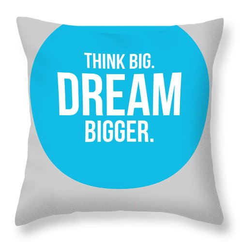 Throw Pillow featuring the digital art Think Big Dream Bigger Circle Poster 2 by Naxart Studio