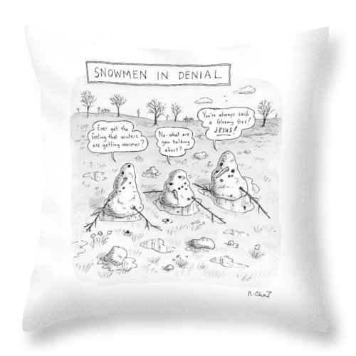 #condenastnewyorkercartoon Throw Pillow featuring the drawing Three Melting Snowmen Are In Denial by Roz Chast