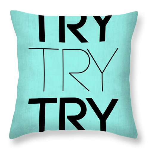Motivational Throw Pillow featuring the digital art Try Try Try Poster Blue by Naxart Studio