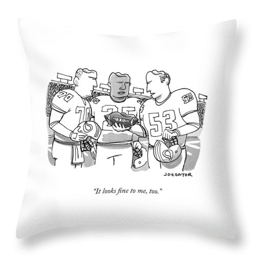 Cartoon Of The Day Throw Pillow featuring the drawing It Looks Fine by Joe Dator