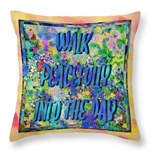 Walk Peacefully Into The Day 2 Throw Pillow featuring the photograph Walk Peacefully Into The Day 2 by Barbara Griffin