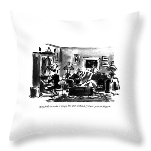 Why Don't We Make It Simple This Year Throw Pillow