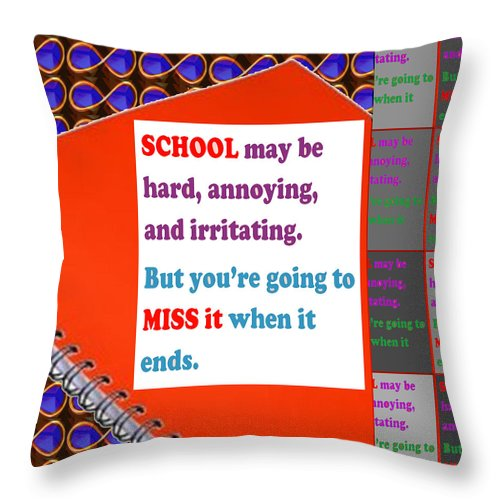 Wisdom Throw Pillow featuring the mixed media Wisdom Quote School Collage Artistic Background Designs And Color Tones N Color Shades Available F by Navin Joshi