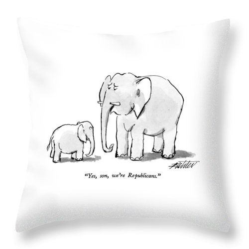 Elephant To His Son. Animals Throw Pillow featuring the drawing Yes, Son, We're Republicans by Mischa Richter