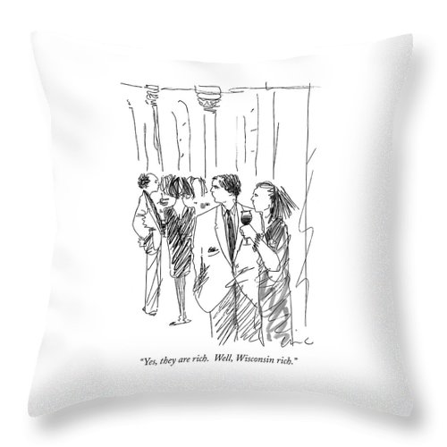 (woman And Man Discussing Other Guests At A Party.) Money Throw Pillow featuring the drawing Yes, They Are Rich. Well, Wisconsin Rich by Richard Cline