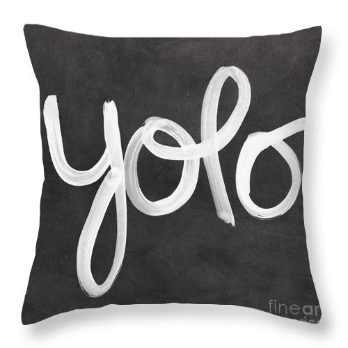 Yolo Throw Pillow featuring the painting You Only Live Once by Linda Woods