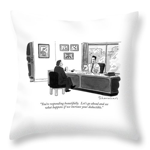Doctor To Patient In His Office. Health Throw Pillow featuring the drawing You're Responding Beautifully. Let's Go Ahead by Danny Shanahan