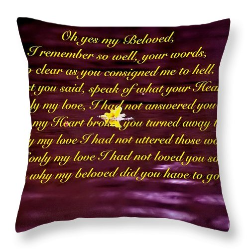 Blair Stuart Throw Pillow featuring the photograph Oh Yes My Beloved by Blair Stuart