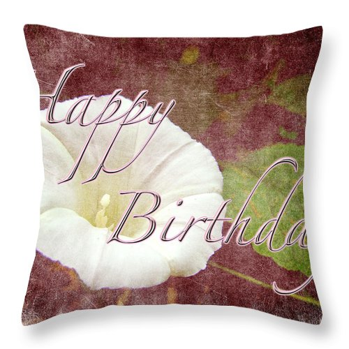 Birthday Throw Pillow featuring the photograph Birthday Greeting Card - Bindweed Morning Glory by Mother Nature