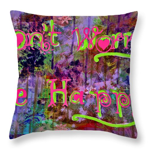 Abstract Throw Pillow featuring the digital art Dont Worry Be Happy II by Debbie Portwood