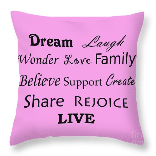 Dream Wonder Life Throw Pillow featuring the photograph Dream Laugh Wonder Love Family And More by Traci Cottingham