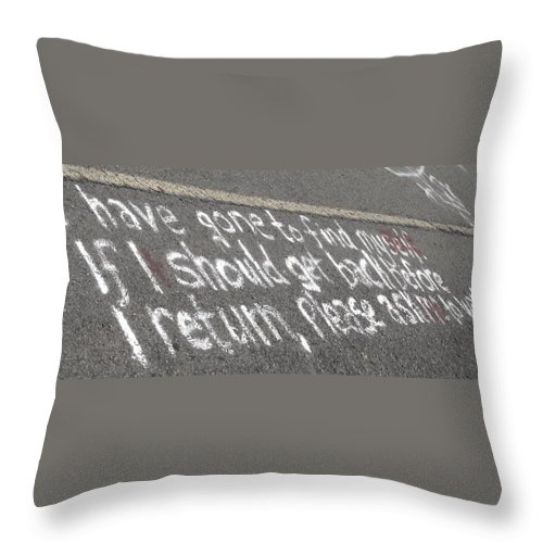 Graffitti Throw Pillow featuring the photograph Gone To Find Myself by Michele Nelson