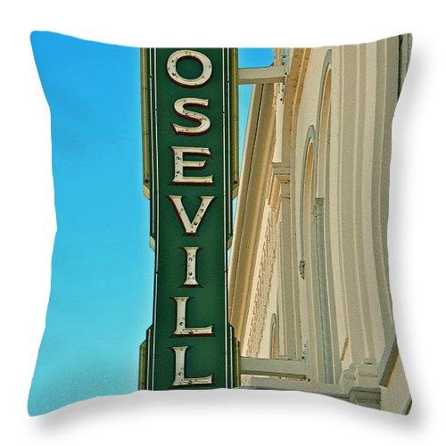 Historic Roseville California Throw Pillow featuring the photograph Historic Roseville California by Bill Owen