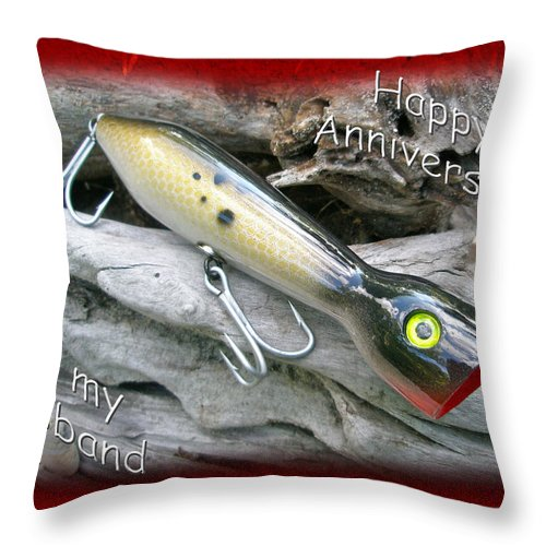 Anniversary Throw Pillow featuring the photograph Husband Anniversary Card - Saltwater Fishing Lure - Popper by Mother Nature