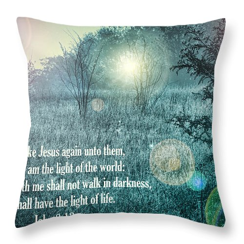 Scripture Verse Throw Pillow featuring the photograph Jesus The Light Of The World by Kathy Clark