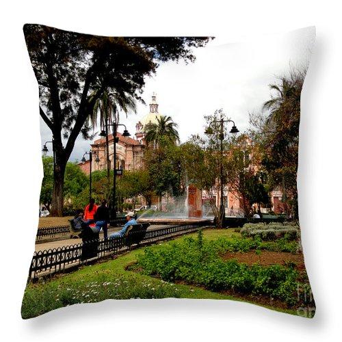 Al Bourassa Throw Pillow featuring the photograph San Blas Park In Cuenca Ecuador by Al Bourassa