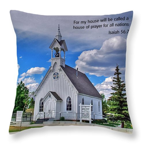 Scriptue And Picture Isaiah 56:7 Throw Pillow featuring the photograph Scriptue And Picture Isaiah 56 7 by Ken Smith