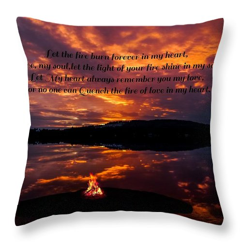 Throw Pillow featuring the photograph No One Can Quench The Fire Of Love In My Heart by Rose-Maries Pictures