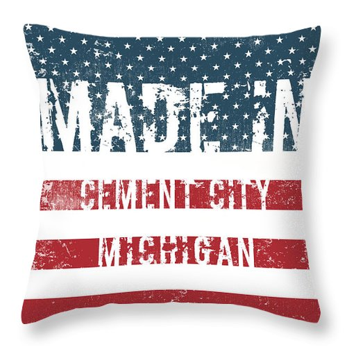 Cement City Throw Pillow featuring the digital art Made In Cement City, Michigan by Tinto Designs