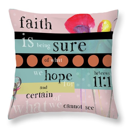 Inspiration Throw Pillow featuring the digital art Faith by Claire Tingen