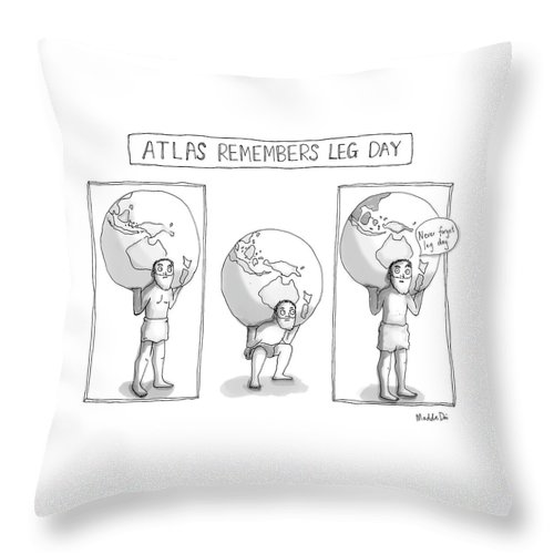Atlas Remembers Leg Day Throw Pillow featuring the drawing Atlas Remembers Leg Day by Maddie Dai