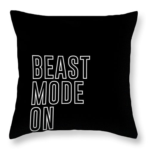 Beast Mode On Throw Pillow featuring the mixed media Beast Mode On - Gym Quotes - Minimalist Print - Typography - Quote Poster by Studio Grafiikka