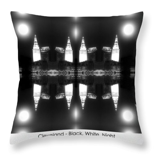 Cleveland Throw Pillow featuring the photograph Cleveland Black White Night by Kenneth Krolikowski
