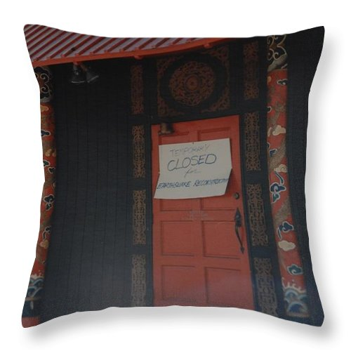 Art Throw Pillow featuring the photograph Closed For Earthquake by Rob Hans