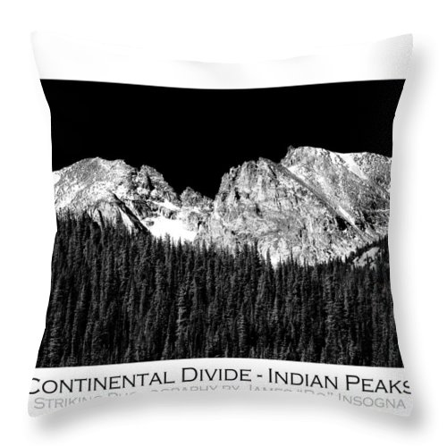Indian Peaks Throw Pillow featuring the photograph Continental Divide - Indian Peaks - Poster by James BO Insogna