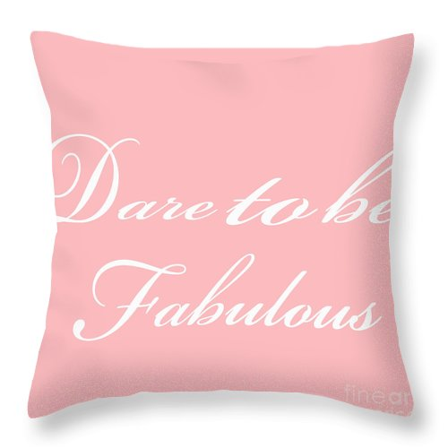 Dare To Be Fabulous Throw Pillow featuring the painting Dare To Be Fabulous #2 by Saundra Myles