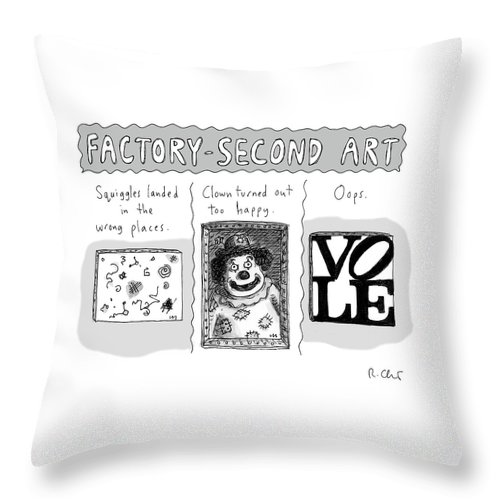 Factory-second Art Throw Pillow featuring the drawing Factory Second Art by Roz Chast