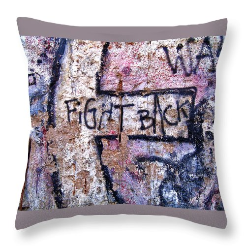 Germany Throw Pillow featuring the photograph Fight Back - Berlin Wall by Juergen Weiss