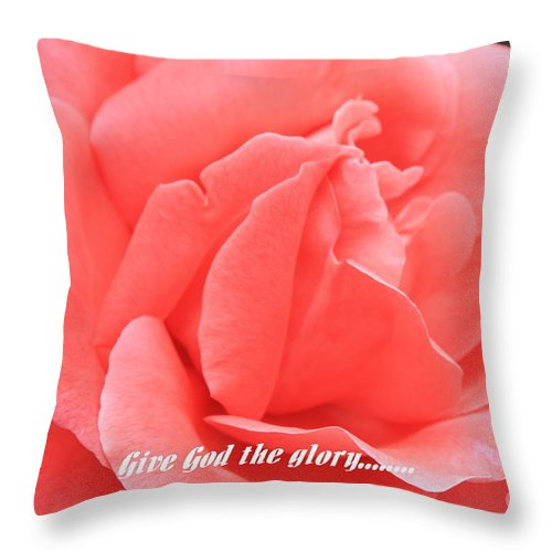 Rose Throw Pillow featuring the photograph Give God The Glory by Carol Groenen
