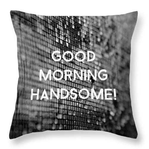 Good Morning Handsome Throw Pillow For Sale By Lilian Abdullah