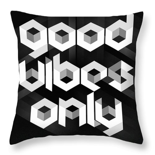 Good Vibes Only Throw Pillow featuring the digital art Good Vibes Only Quote by Zapista Zapista