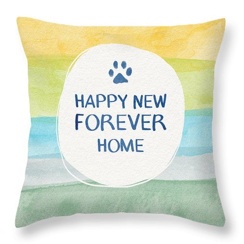 Forever Home Throw Pillow featuring the mixed media Happy New Forever Home- Art by Linda Woods by Linda Woods
