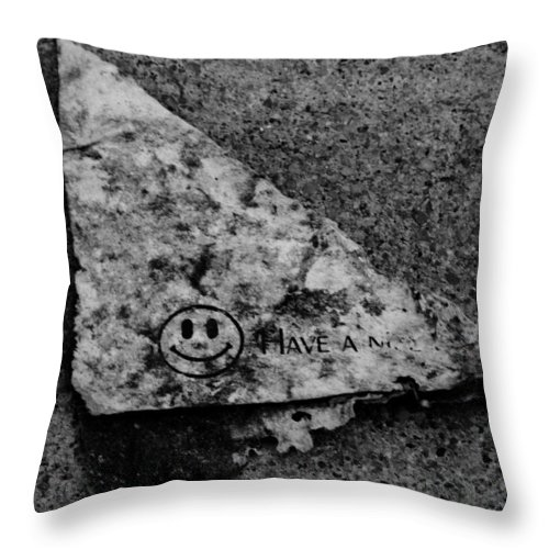 Debris Throw Pillow featuring the photograph Have A Nice Day by Angus Hooper Iii